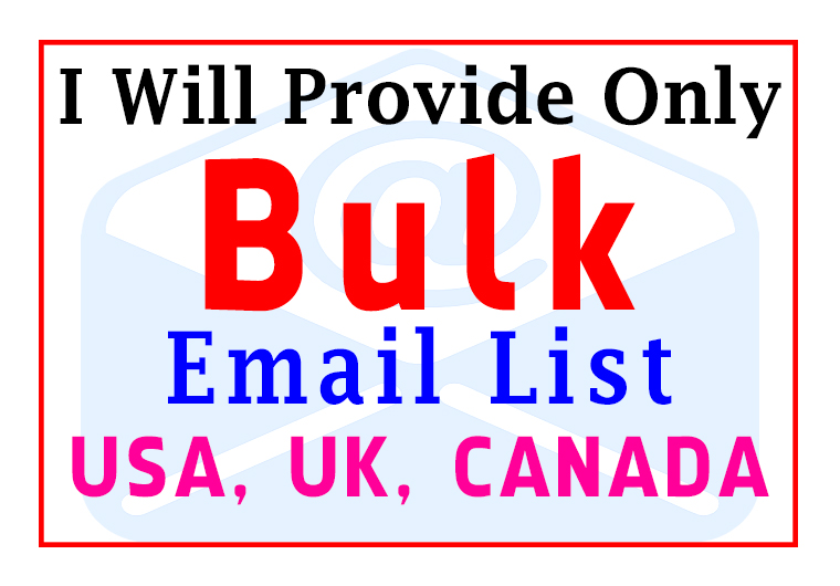 I Will Provide Only Bulk Email List for Email Marketing