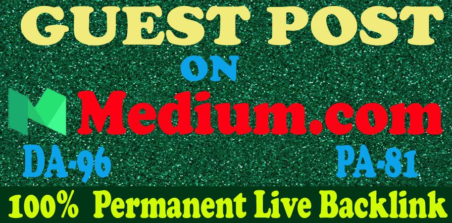I will write and publish high quality guest post on medium. com DA96