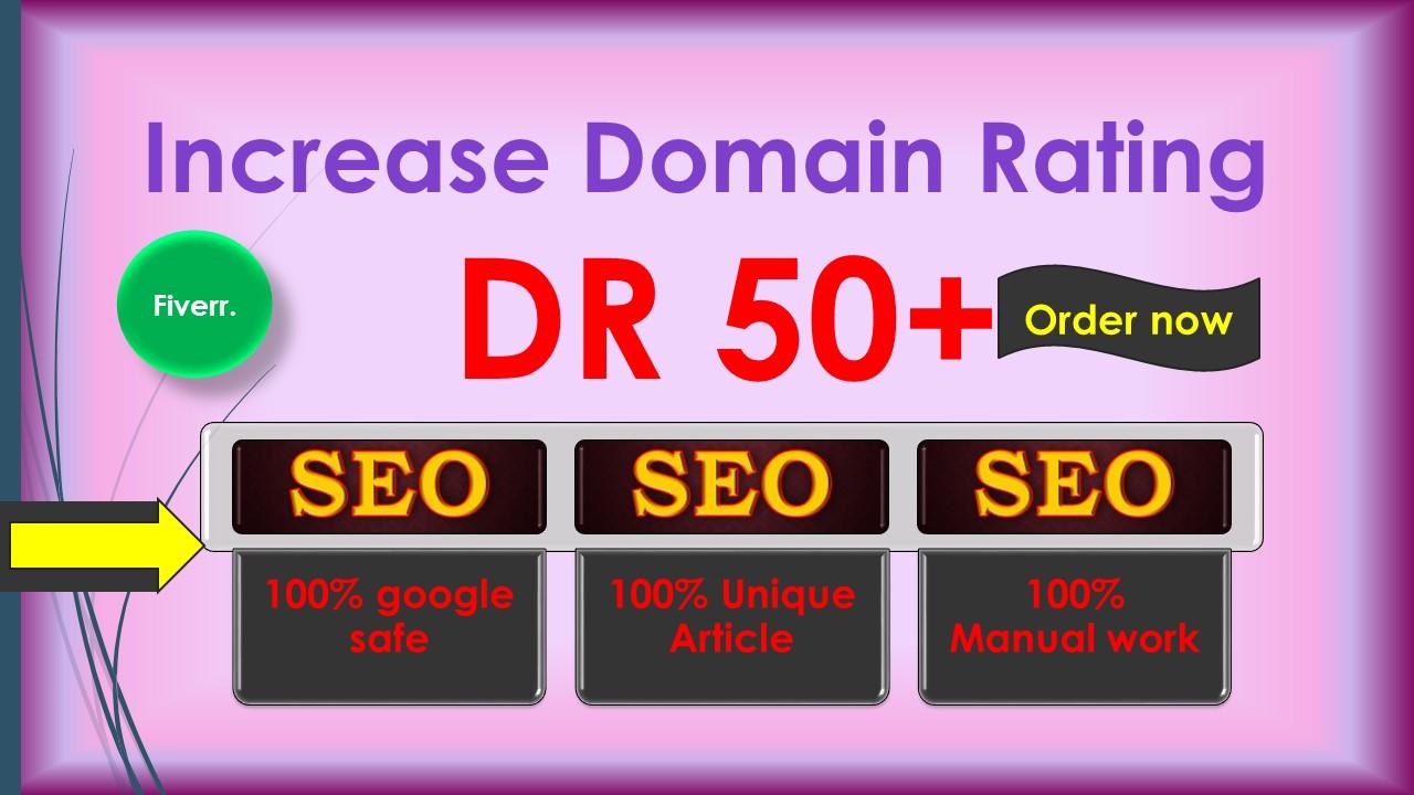 i will increase Ahref domain rating DR 50 plus Guaranteed