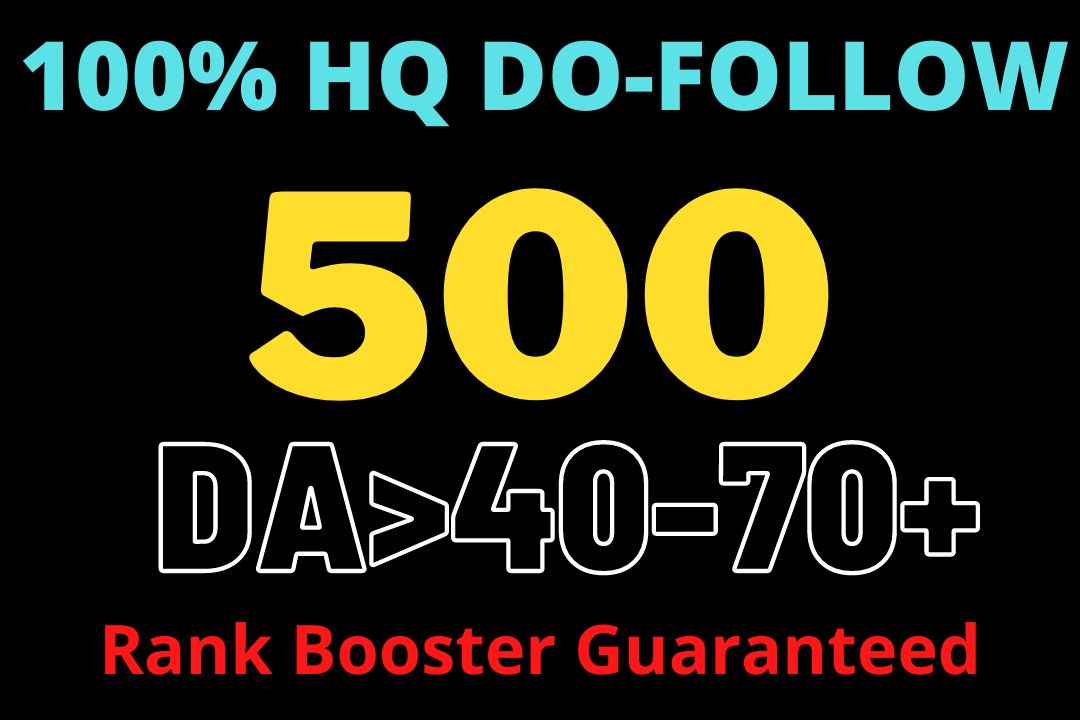 Get High Quality 500 Do-follow Backlinks High DA