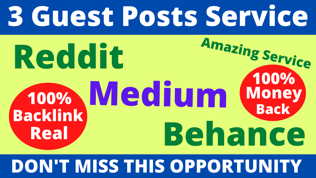 3 Guest Post With High DA PA Sites With Reddit Medium And Linkedin to Boost Your Website