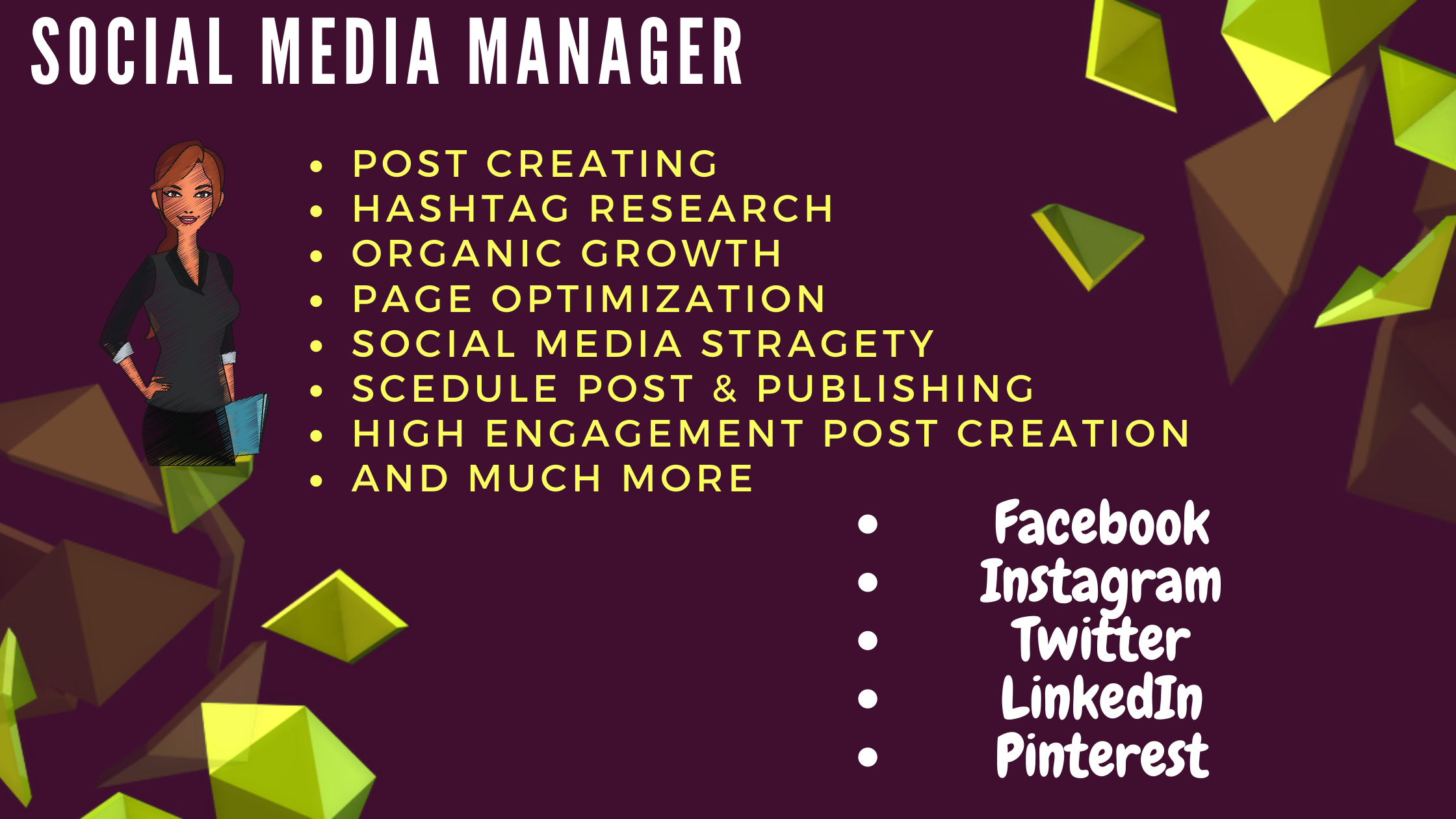 I want to be your Professional Social Media Marketing Manager
