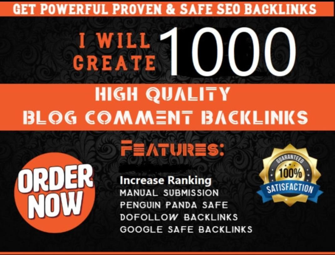 Submit 1,000 Panda & Penguin Safe Backlinks Blog Comments