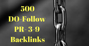 Get 500 Do-follow PR 3-9 HQ backlinks