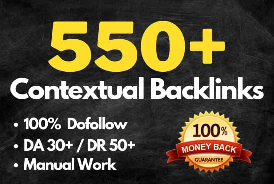 I will 550 contextual seo dofollow backlinks service