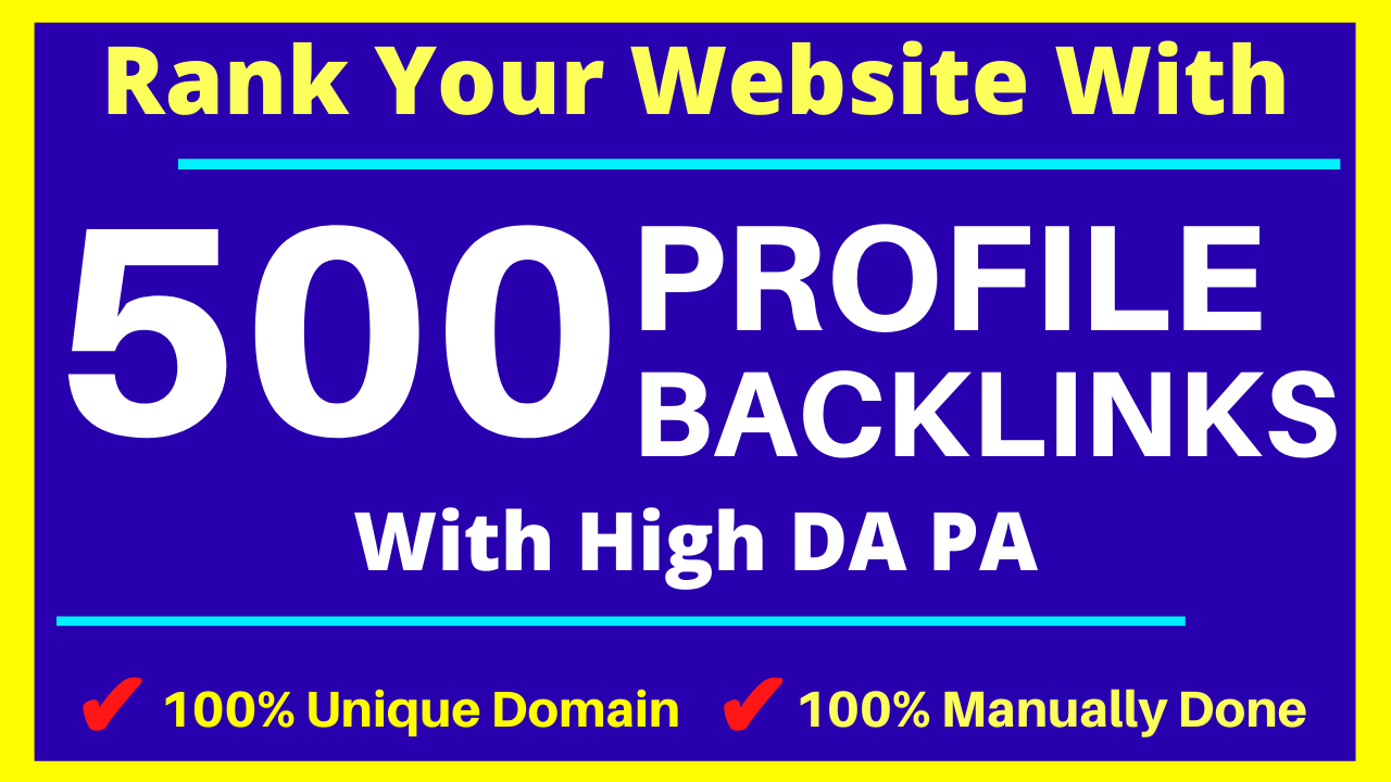 I Will Build Manually 500 HQ Domain Authority Profile Backlinks By Quality Link Building