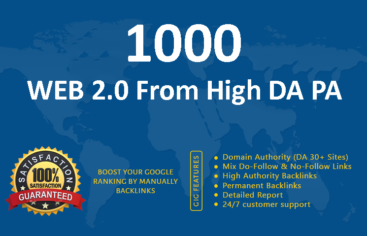 1000 Web 2.0 Backlinks from high DA PA for google ranking