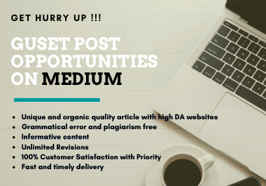 I will create and publish a free Guest post with high DA 96 and PA 81 on medium.