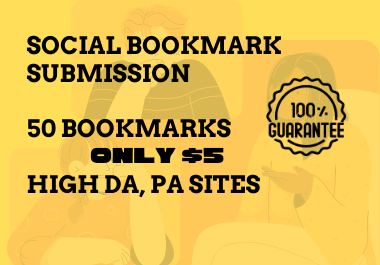 Order 50 High Authority Social Bookmark Submission.