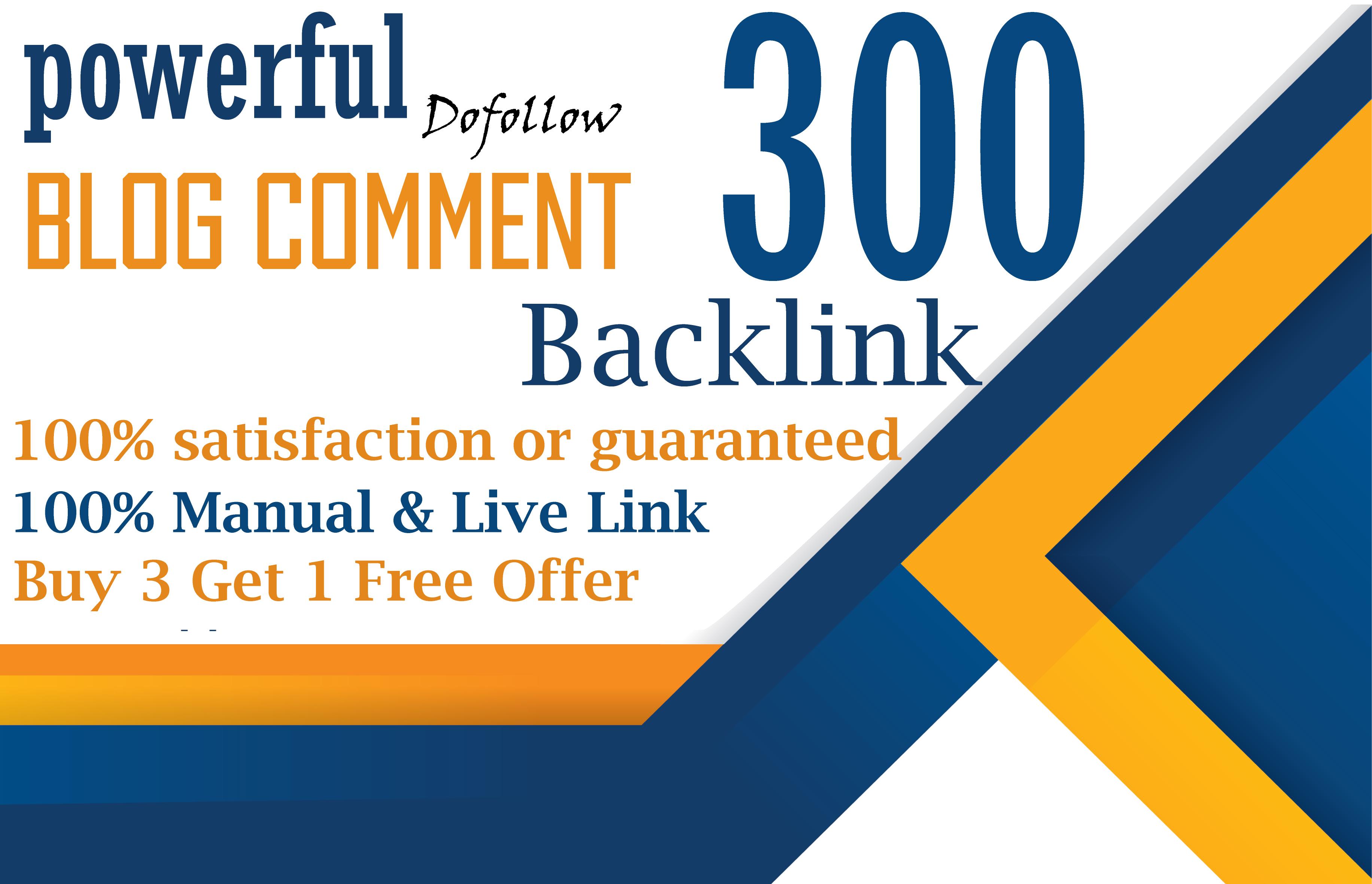 I will do 300 dofollow high da pa blog comments backlinks