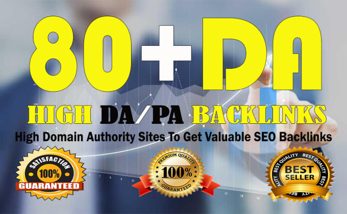 I will build high DA 80 plus sites,  to get valuable seo backlinks