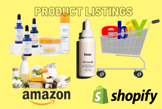 I will listing products on ebay,  amazon,  walmart,  shopify and all other platform