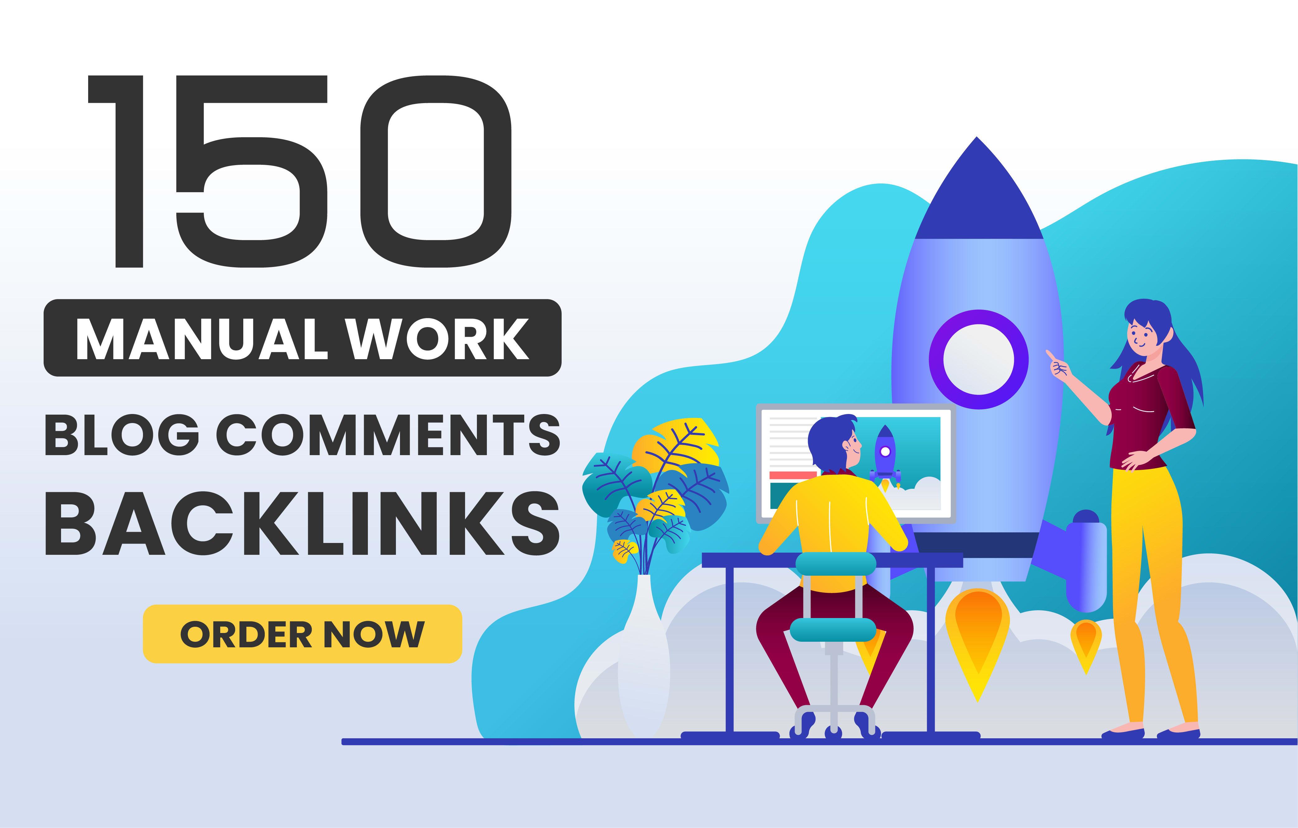 I will do 150 do-follow blog comment backlinks