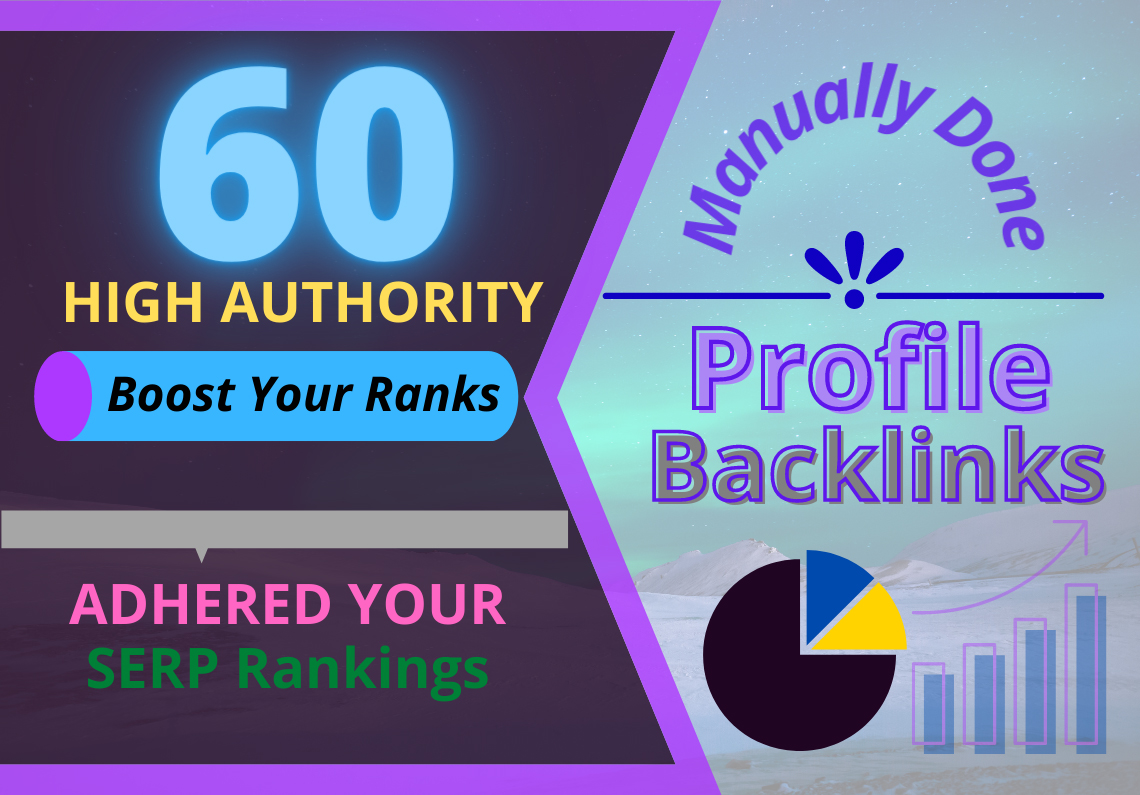 60 Manual High DA Profile Backlinks