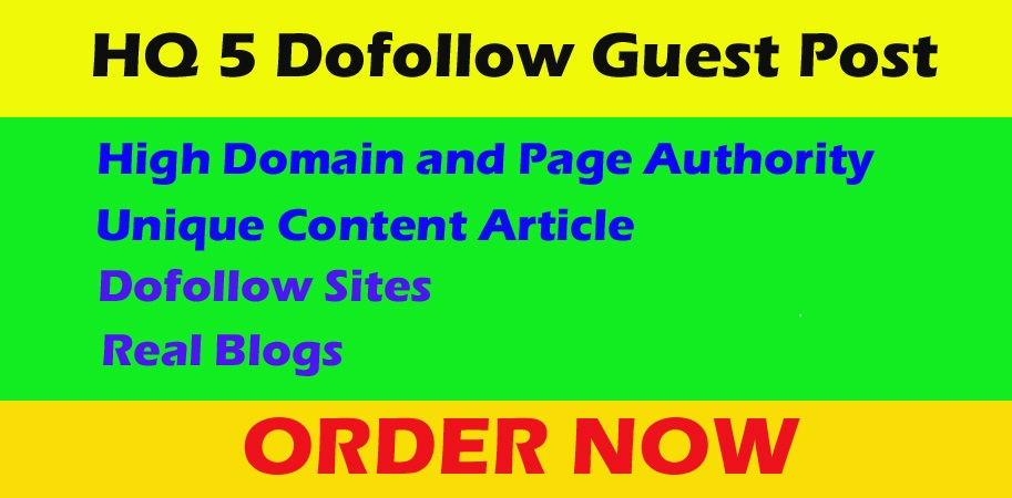 Write and publish 5 dofoll0w guest posts on high DA 80+ sites with permanent backlinks