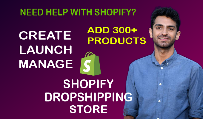 I will create,  launch & manage shopify dropshipping store