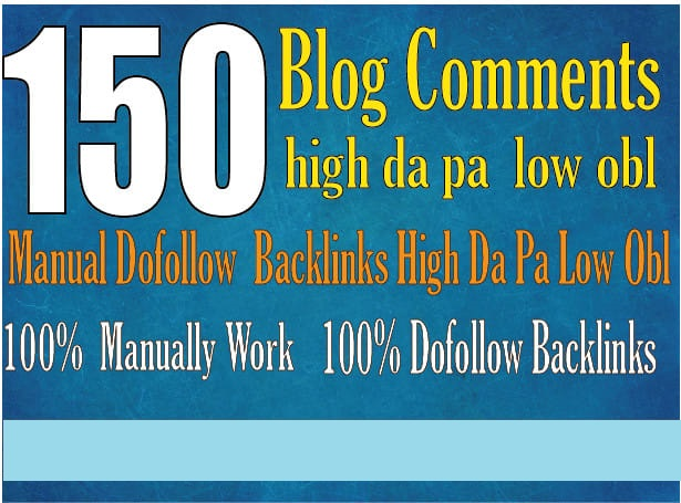 I will do 150 blog comments backlinks high da pa tf cf.