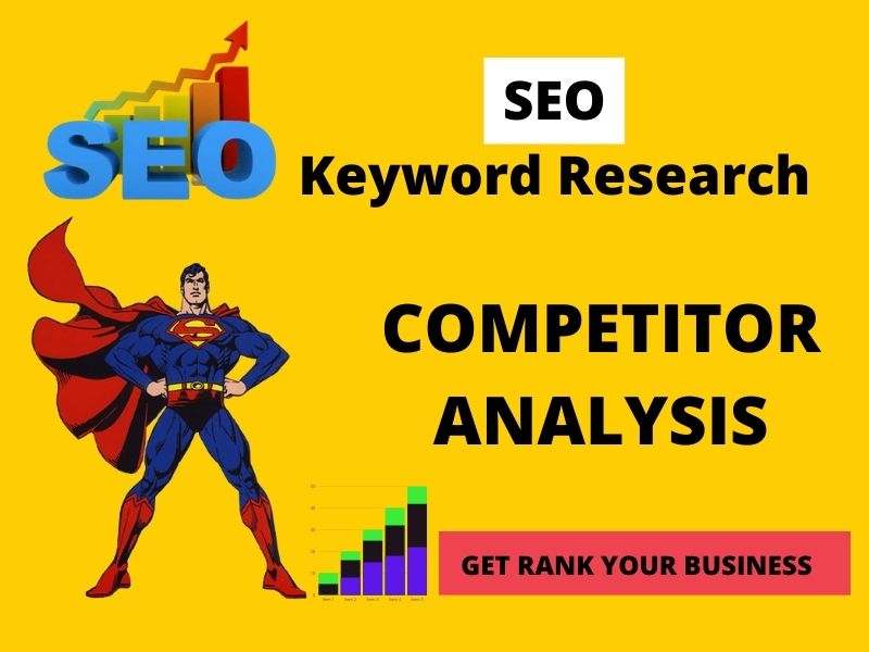 High quality SEO Keyword research & Competitor analysis