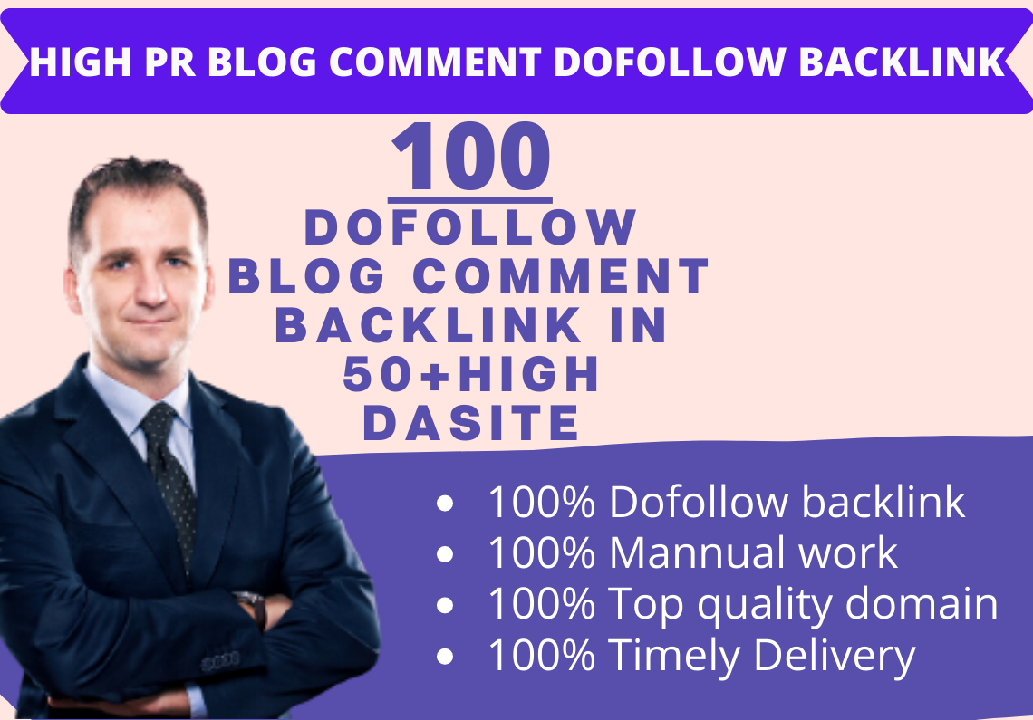 I Will Do 100 Top Quality DoFollow Blog Comment Backlink