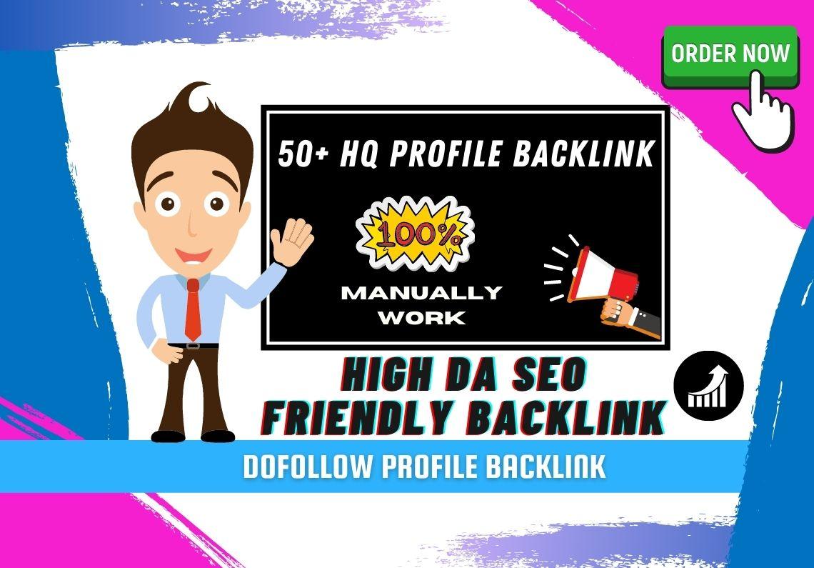 I Will Create Manually 50+HQ DA 60+ Powerfull Profile Backlink