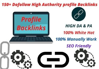 I Will Create 150+ High Authority Profile Backlinks
