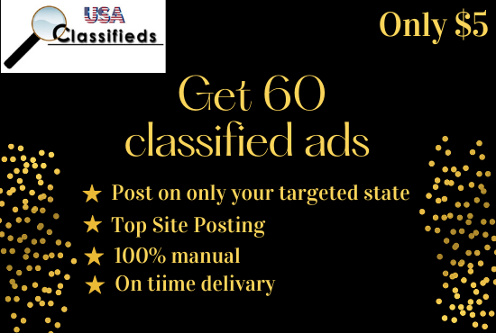 I will post 60 classified ads on top USA and UK sites manually