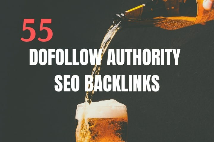 I will do 55 powerful dofollow high authority SEO backlinks