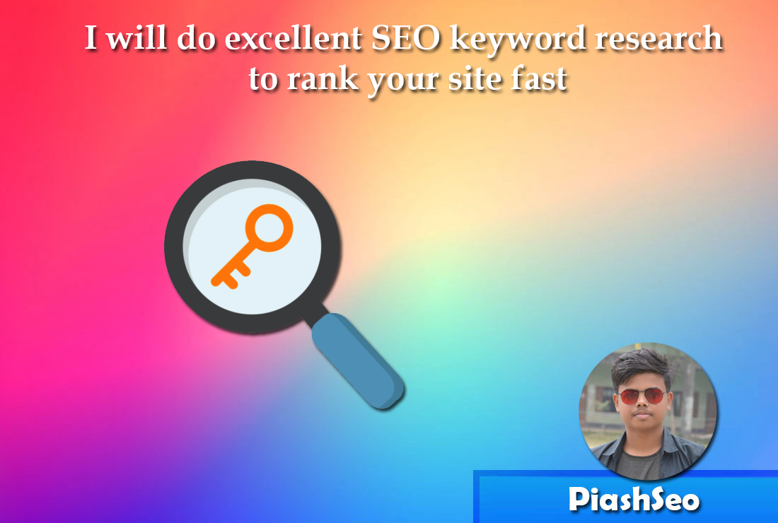 I will do best SEO keyword research to rank your site quickly