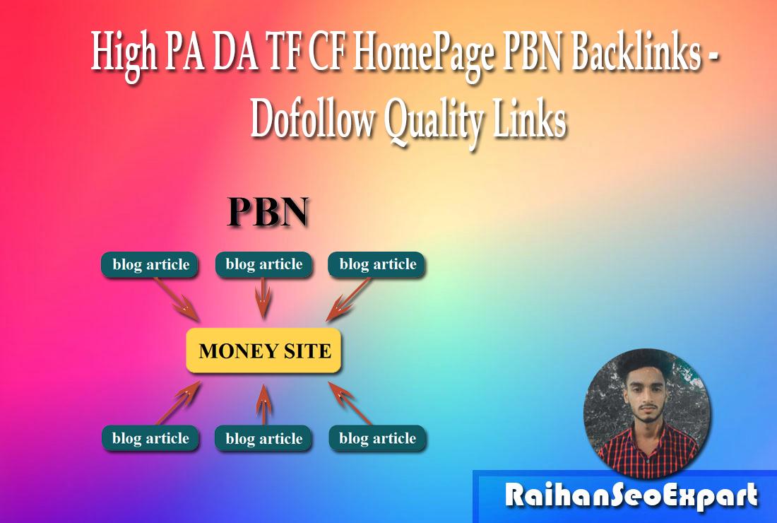 High PA DA TF CF HomePage PBN Backlinks - Dofollow Quality Links