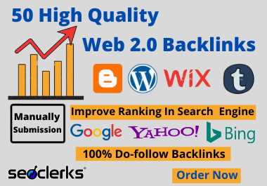I will Create 50 High Authority Web 2 Backlinks And Manually Work.