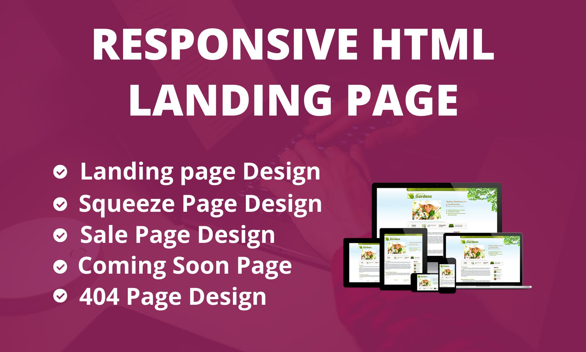 I will do responsive landing page design,  html landing page design