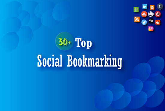 I will provide manually 30+ Social Bookmarking