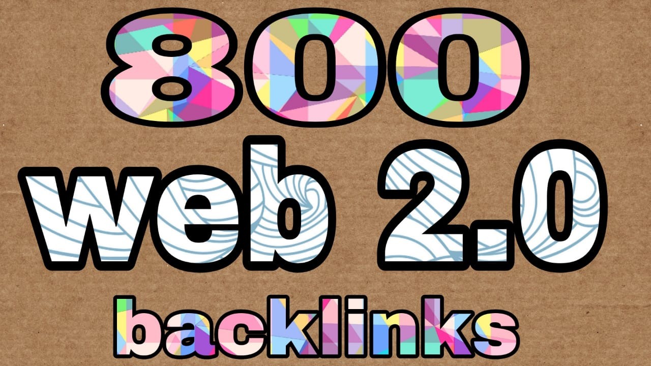 800 High quality Web 2.0 profiles Backlinks