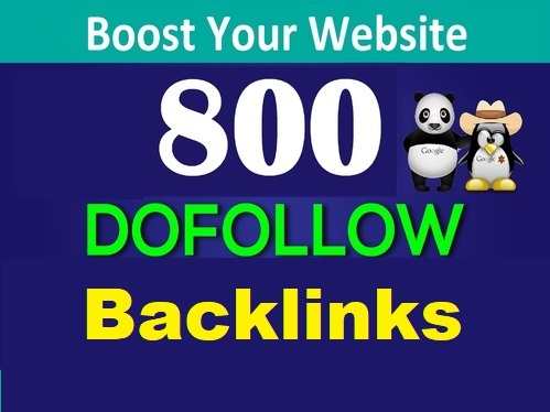Create 800 High quality DoFollow backlinks