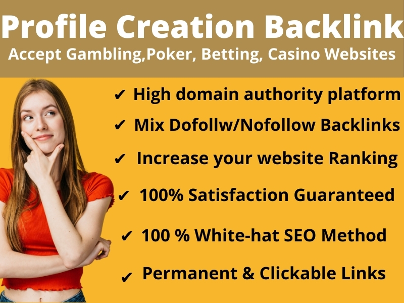 I will do 30 high DA & PA Social Profile Creation Backlinks for any Website Gambling, Poker, Casino.