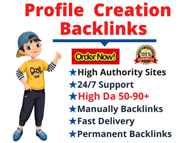 I will Create Manually 200 High Da Pa Authority Profile Creation Backlinks for Google Ranking