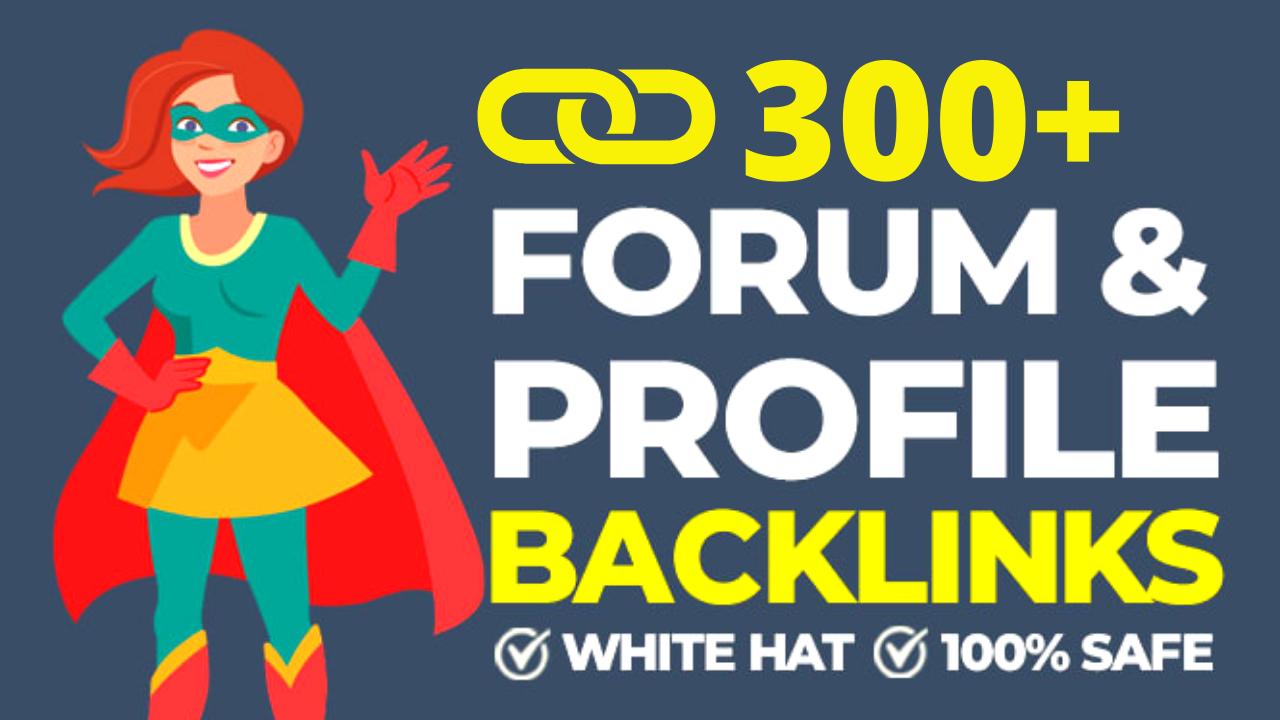 I Will do 300+ Forum & Profile Backlinks for Website SEO Profile Links