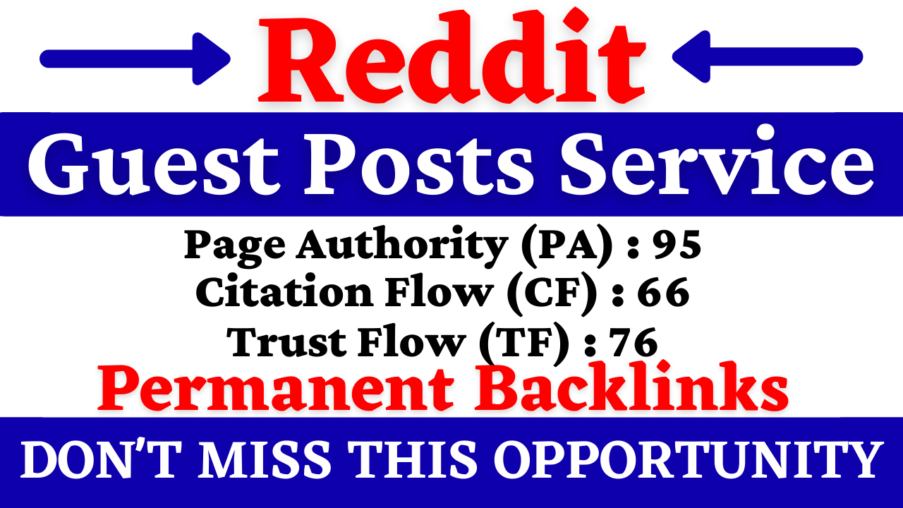 I will write and Publish Guest Posts on Reddit With 90+ DA and 90 PA
