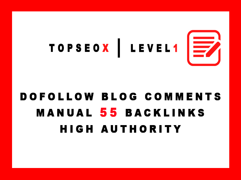 TOPSEOX 55 Dofollow Blog Comments High Authority