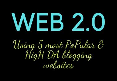 I will do web2.0 5 HIGH DA websites 100