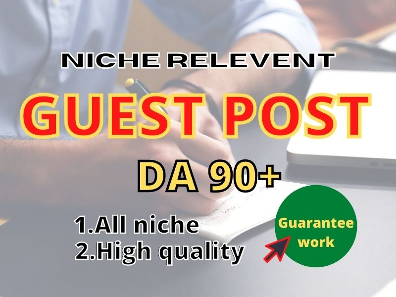 10 GUEST POST write and publish on high DA 90+ website for ranking 1st position on google.