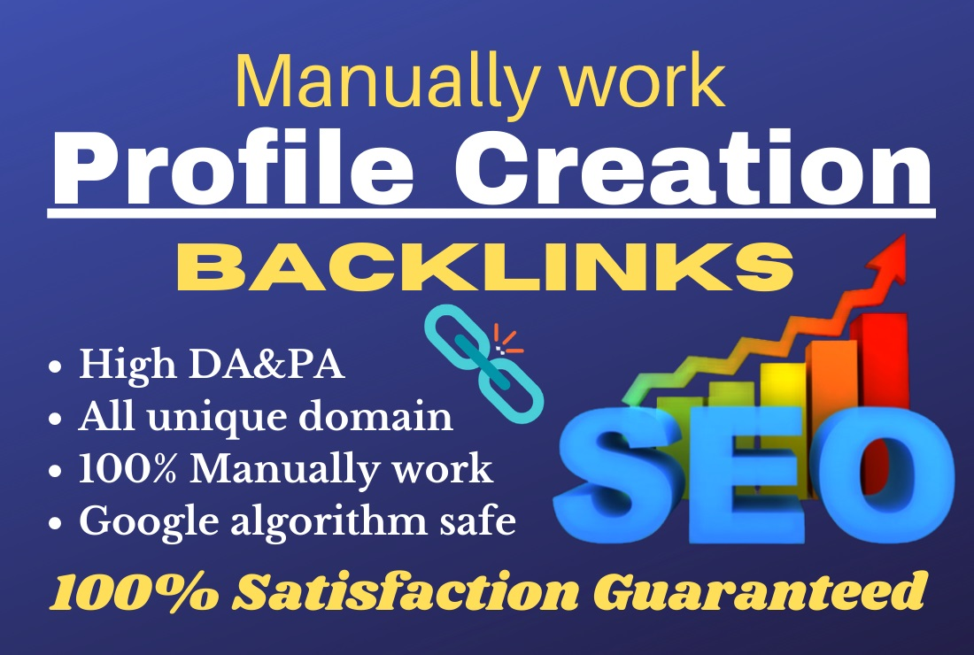 Manually 100 High quality profile creation unique Backlinks