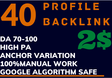 I will Manually create 40 High Quality DA 70+ PA 7+ PROFILE BACKLINKS