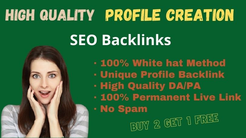 I will provide 20 High Quality Profile Creation SEO Linkbuilding Service