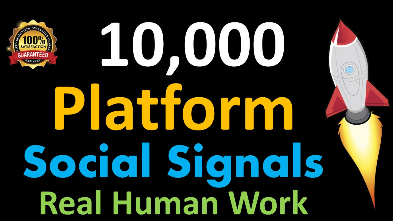 Mega Powerful 10,000 Social Signals for Top 1 Social Media Sites Get More Traffic to Your Website