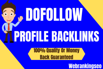 I will manually create 100 dofollow high quality profile backlinks for google top rankank