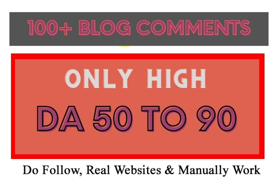 I Will Provide 100 High DA Blog Commenting Backlinks