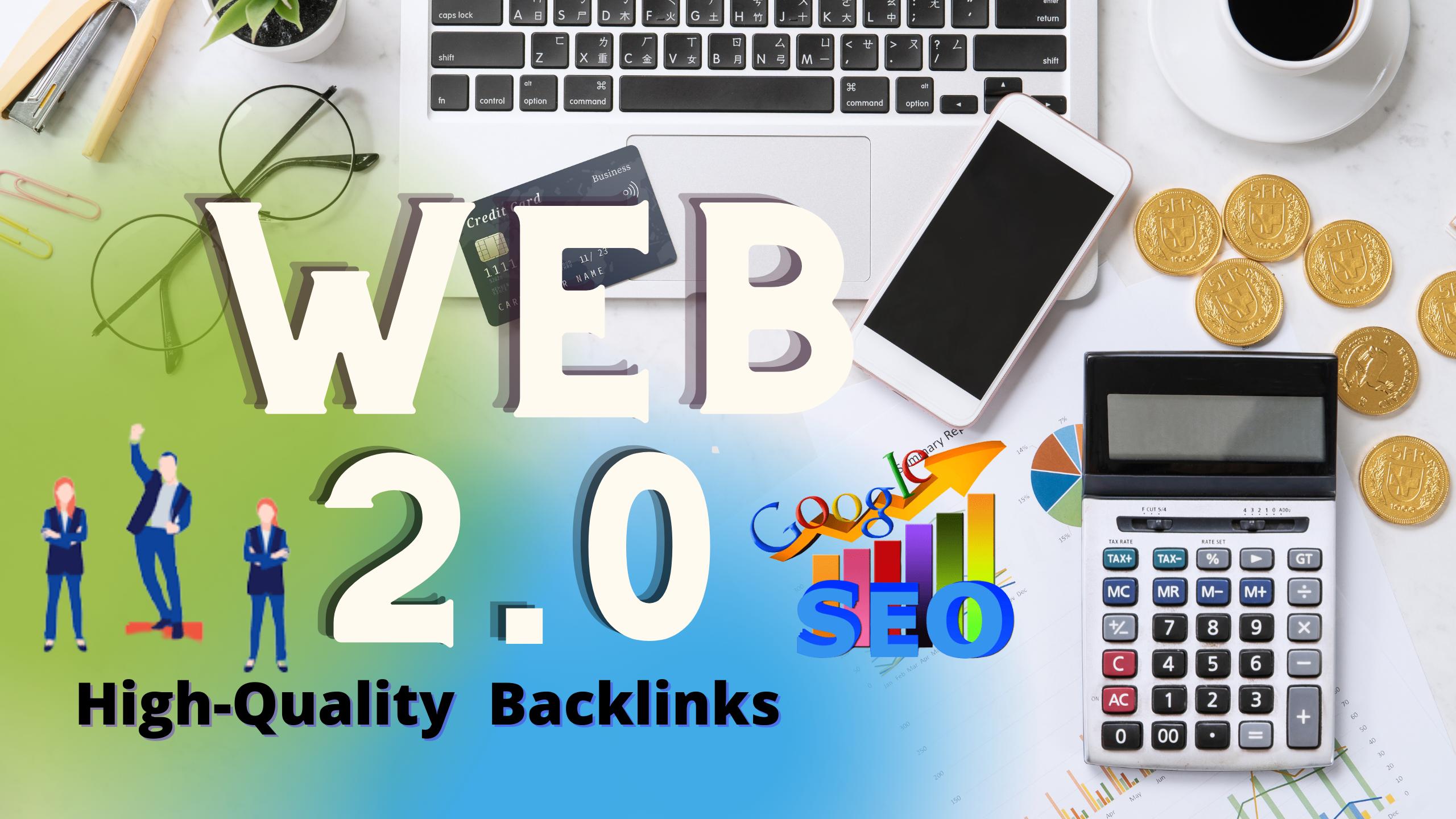 I will Create 50 High Quality authority web 2.0 backlinks