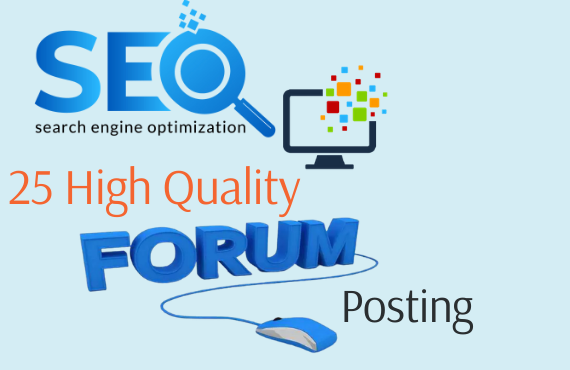 I will do 25 high quality forum posting
