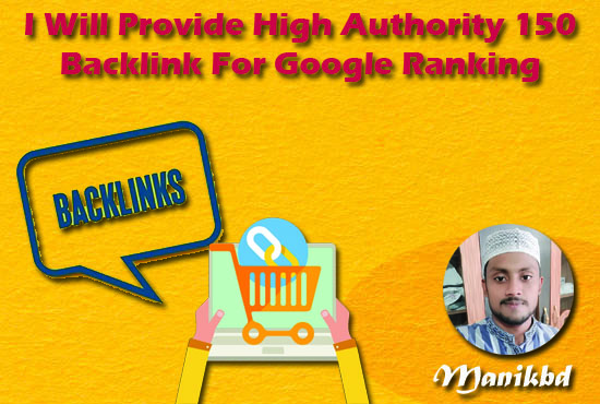 I Will Provide High Authority 150 Backlink For Google Ranking